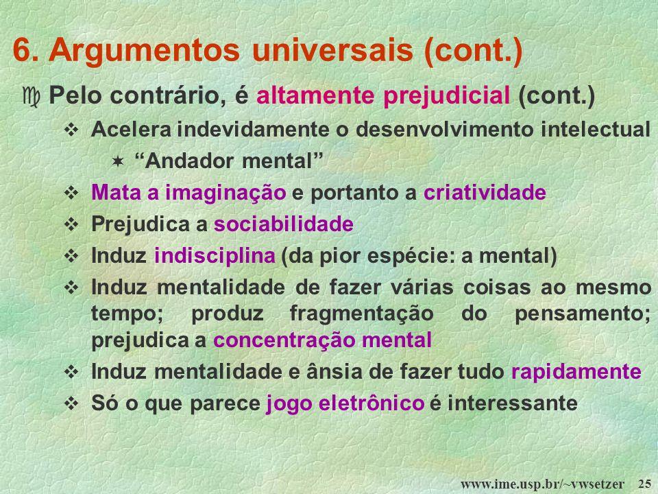6. Argumentos universais (cont.)