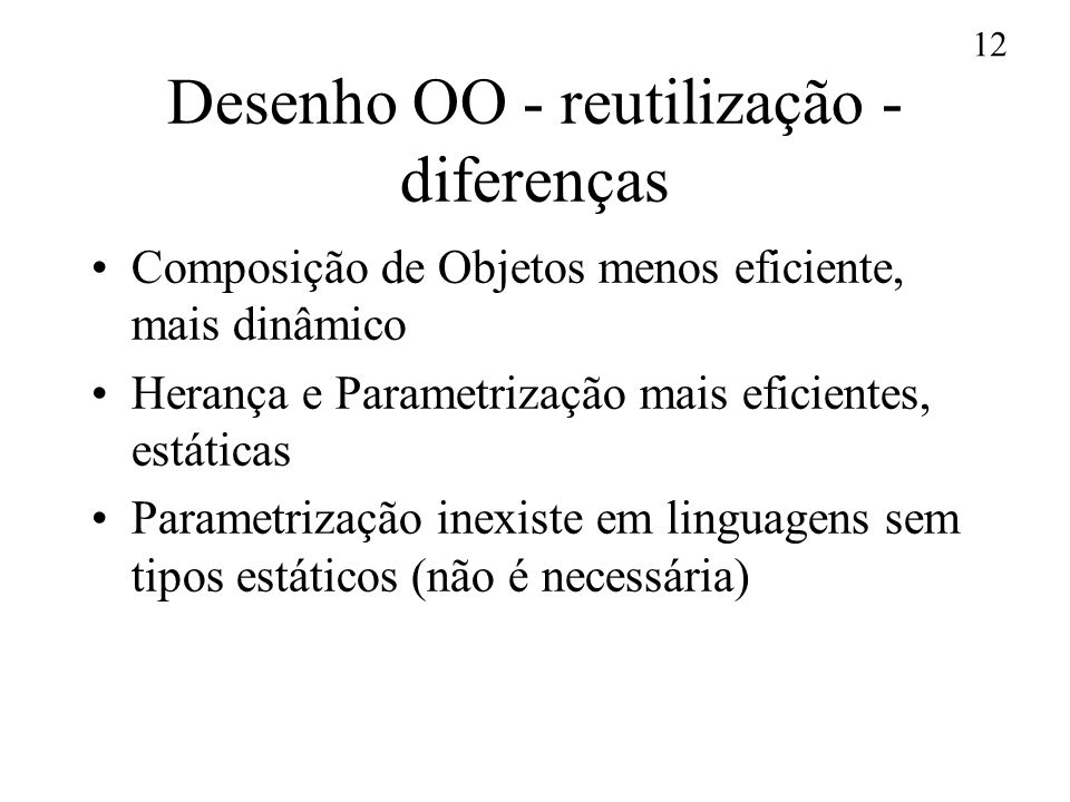 Desenho OO - reutilização - diferenças