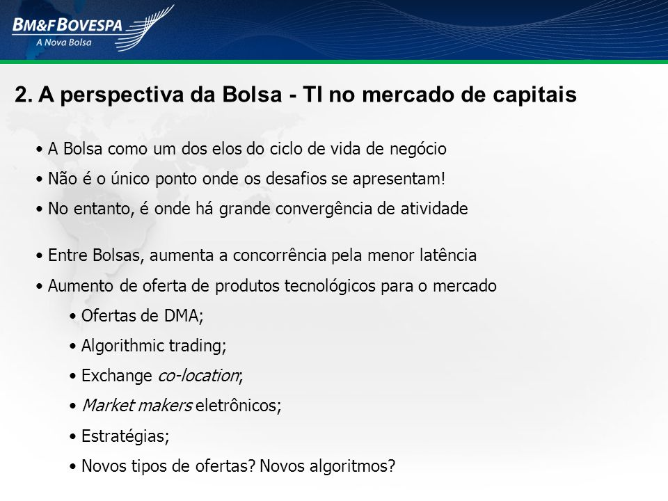2. A perspectiva da Bolsa - TI no mercado de capitais