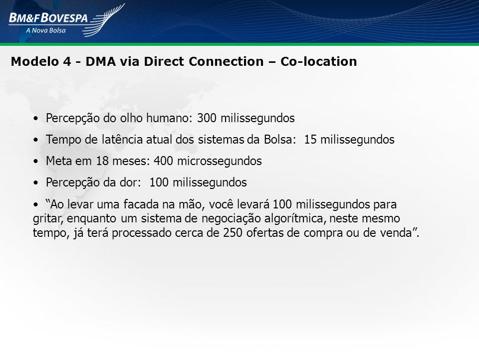 Modelo 4 - DMA via Direct Connection – Co-location