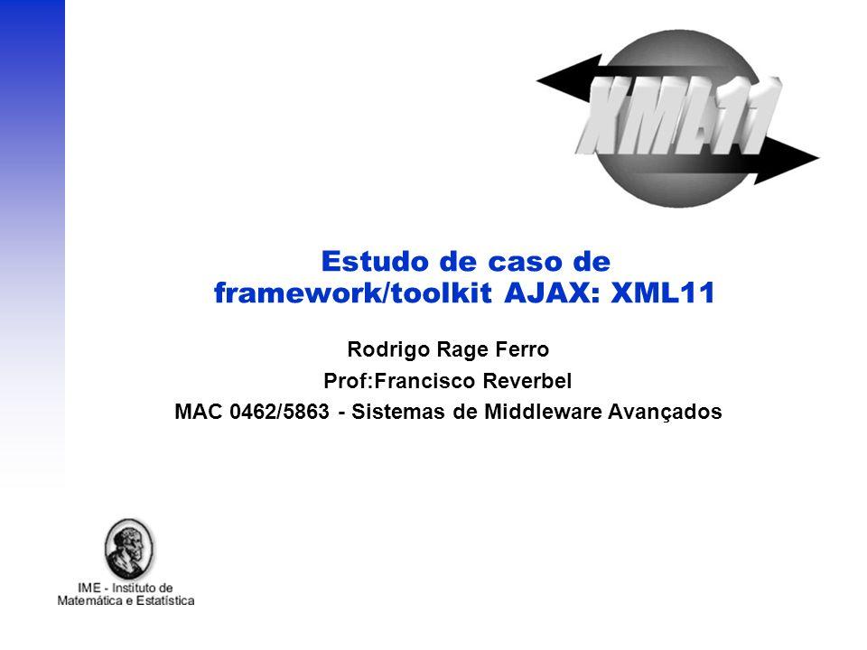 Estudo de caso de framework/toolkit AJAX: XML11