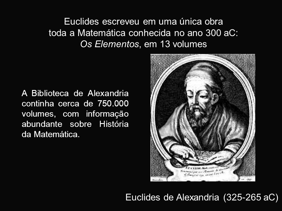 Euclides escreveu em uma única obra