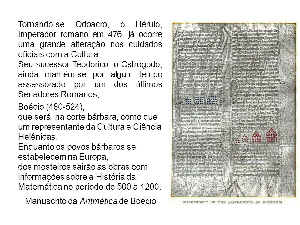 Tornando-se Odoacro, o Hérulo, Imperador romano em 476, já ocorre uma grande alteração nos cuidados oficiais com a Cultura.