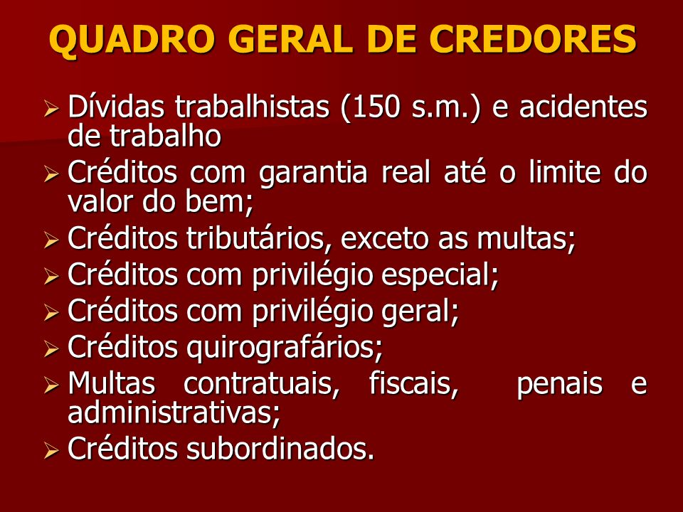 QUADRO GERAL DE CREDORES