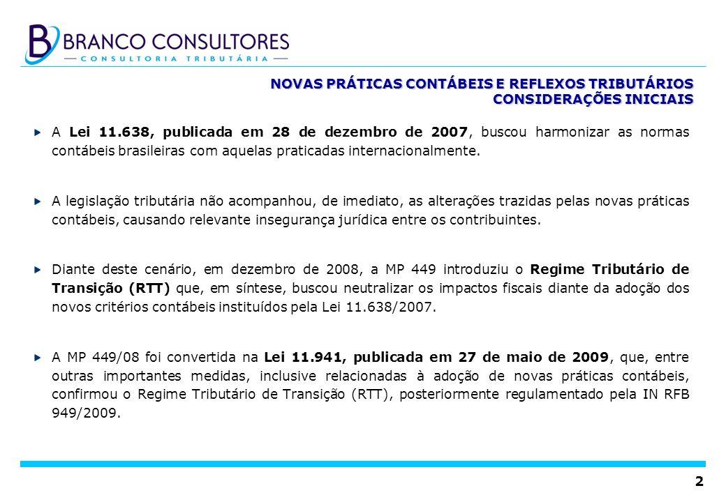 NOVAS PRÁTICAS CONTÁBEIS E REFLEXOS TRIBUTÁRIOS CONSIDERAÇÕES INICIAIS