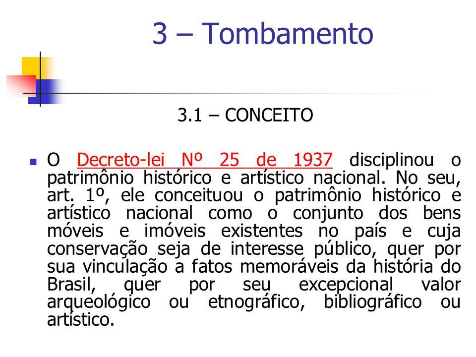 3 – Tombamento 3.1 – CONCEITO