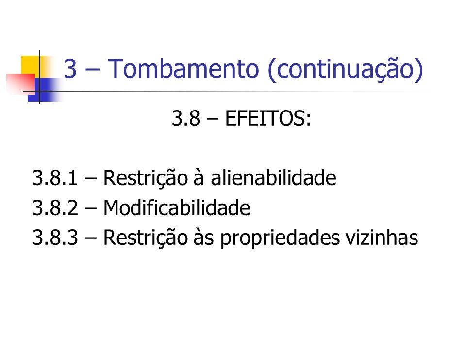 3 – Tombamento (continuação)