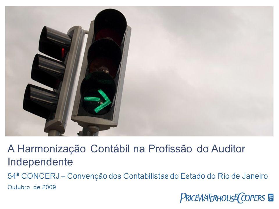 A Harmonização Contábil na Profissão do Auditor Independente