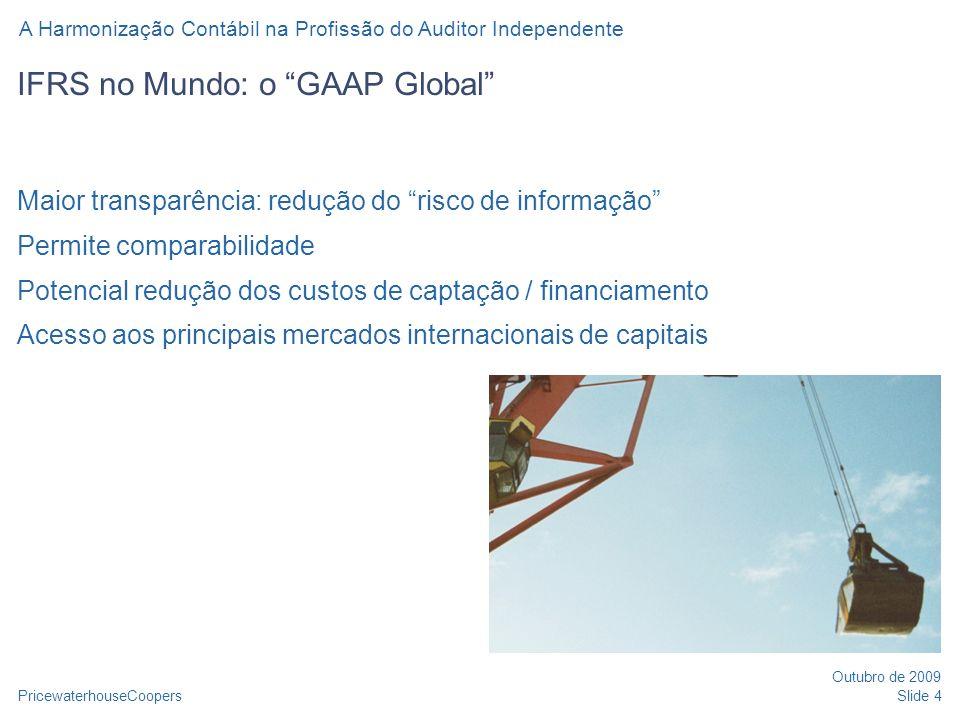 IFRS no Mundo: o GAAP Global