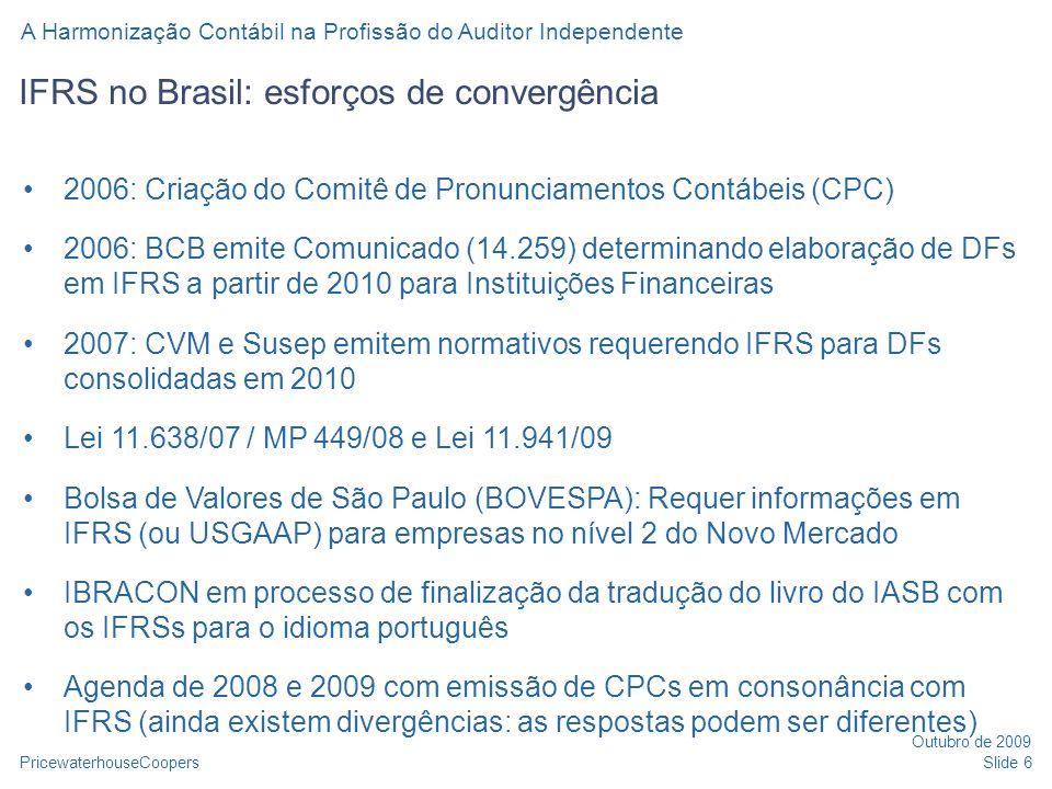 IFRS no Brasil: esforços de convergência