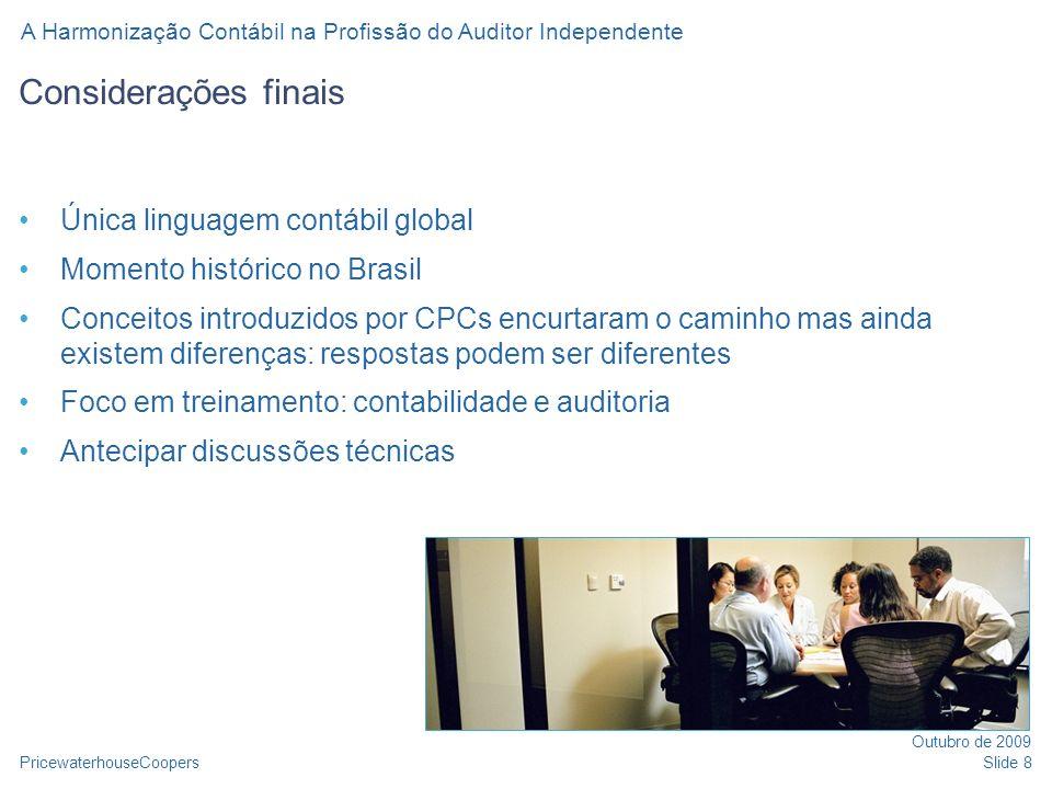 Considerações finais Única linguagem contábil global