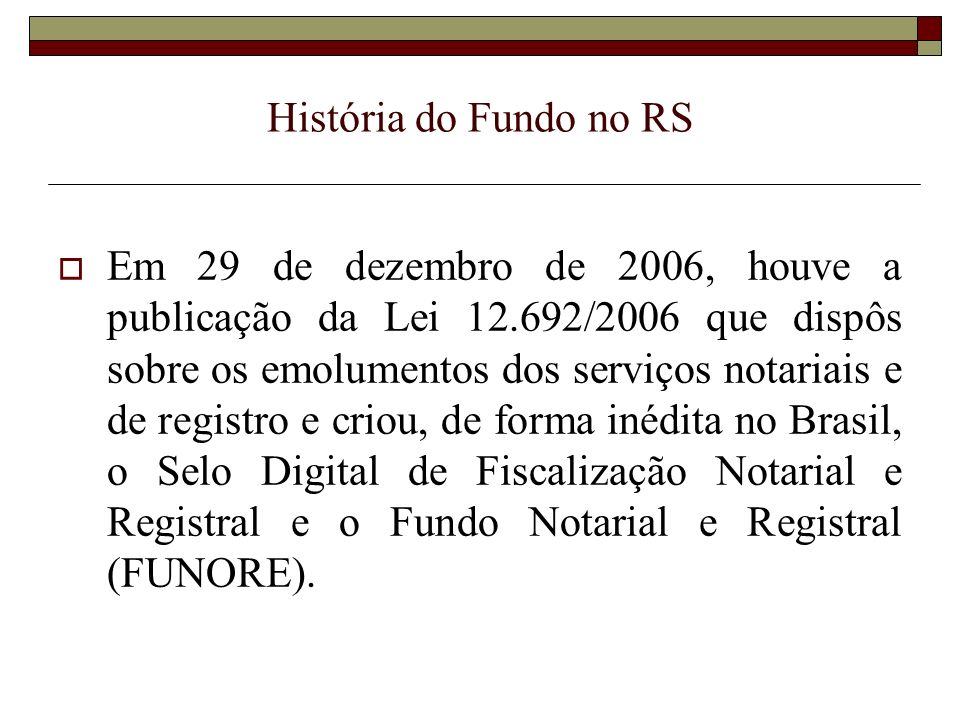 História do Fundo no RS