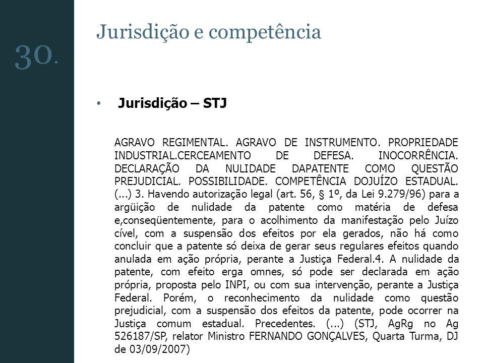 30. Jurisdição e competência Jurisdição – STJ