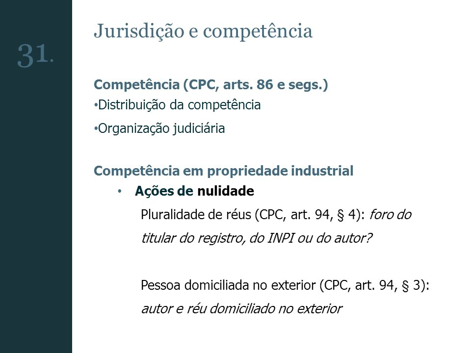 31. Jurisdição e competência Competência (CPC, arts. 86 e segs.)