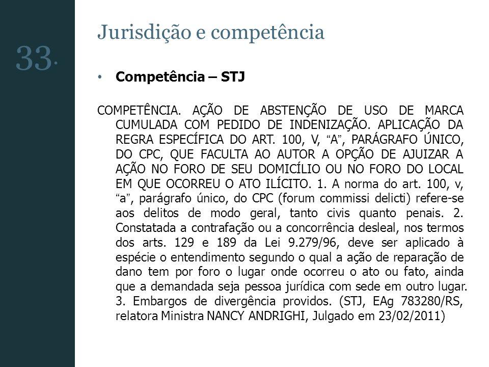 33. Jurisdição e competência Competência – STJ