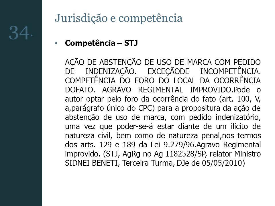34. Jurisdição e competência Competência – STJ