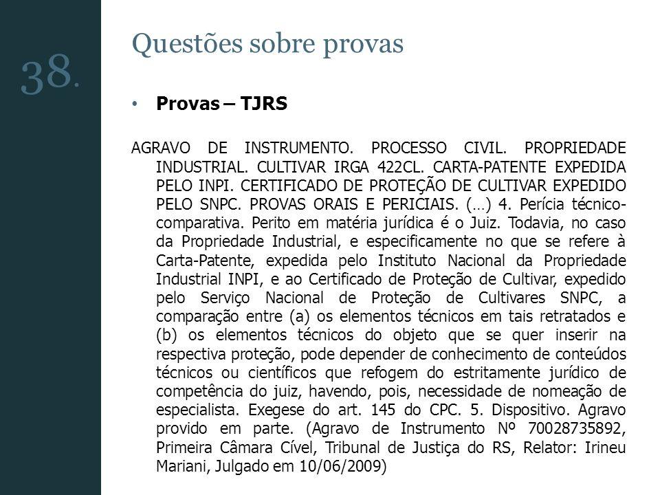 38. Questões sobre provas Provas – TJRS