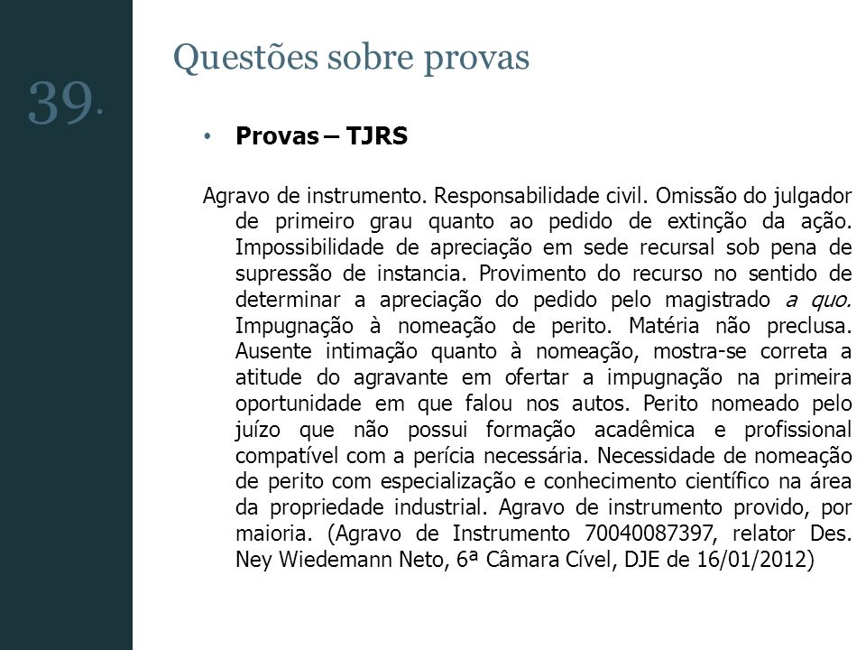 39. Questões sobre provas Provas – TJRS