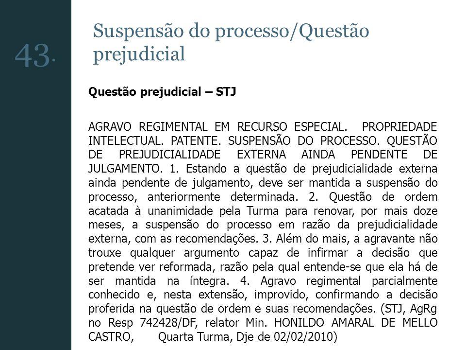 43. Suspensão do processo/Questão prejudicial