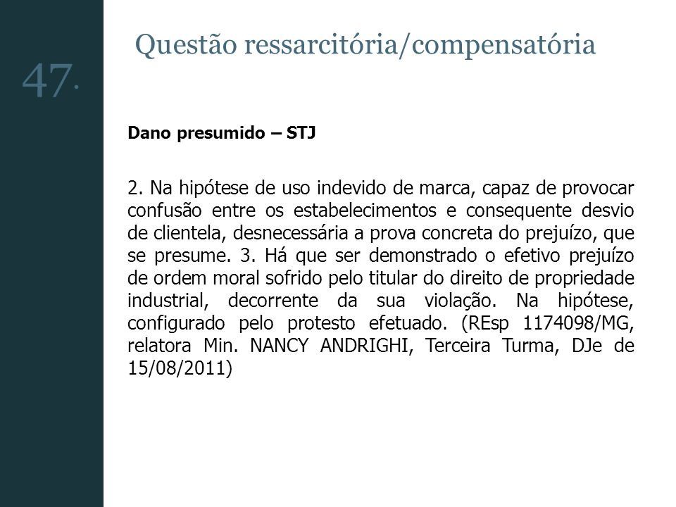 47. Questão ressarcitória/compensatória