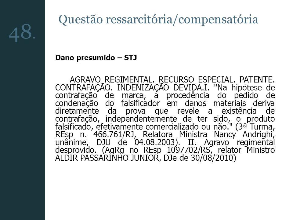 48. Questão ressarcitória/compensatória