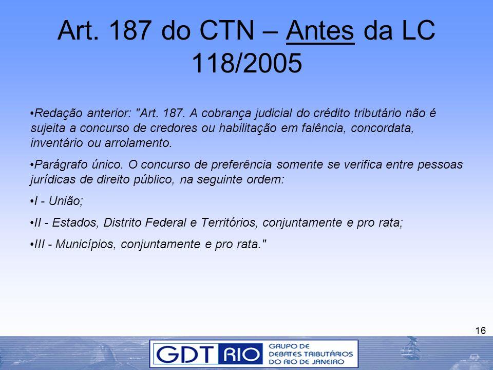 Art. 187 do CTN – Antes da LC 118/2005