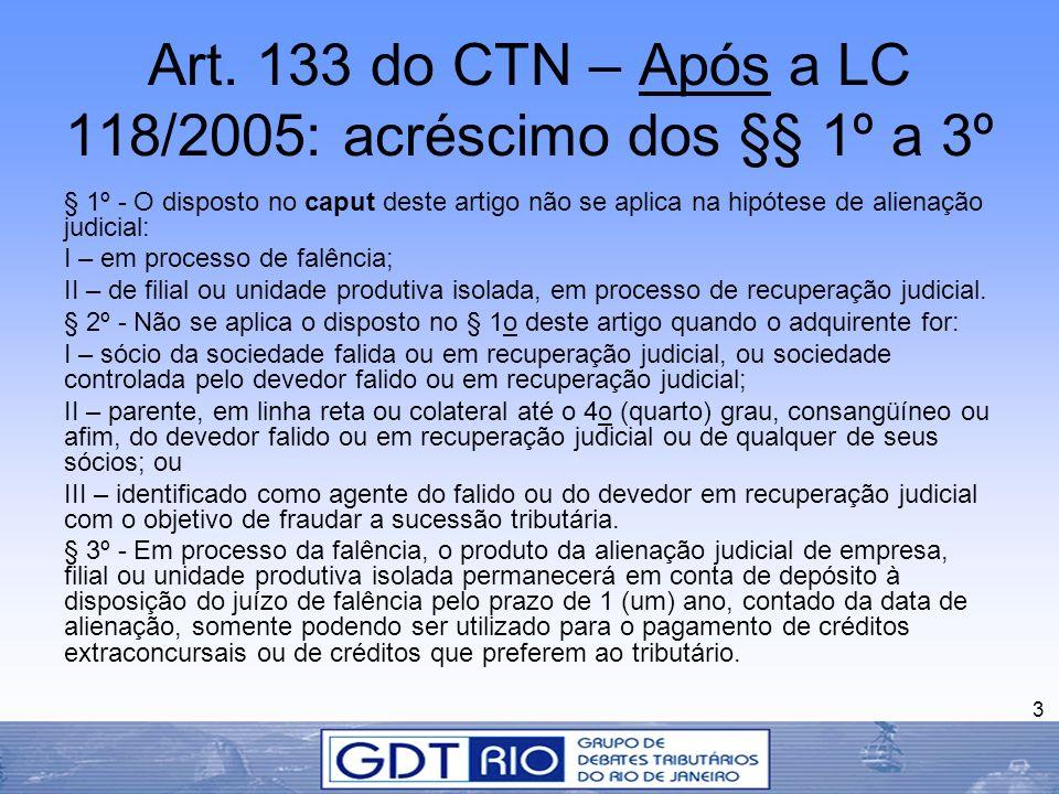 Art. 133 do CTN – Após a LC 118/2005: acréscimo dos §§ 1º a 3º
