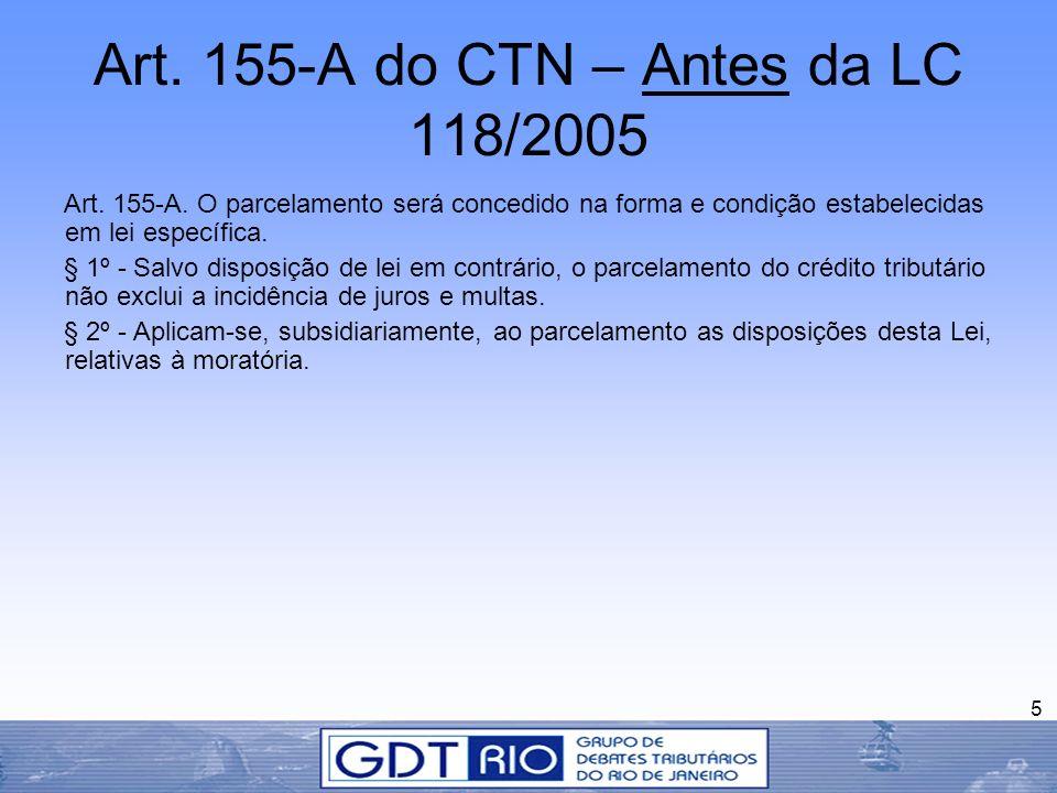 Art. 155-A do CTN – Antes da LC 118/2005