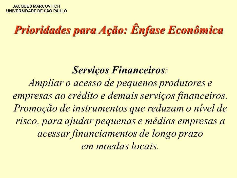Prioridades para Ação: Ênfase Econômica