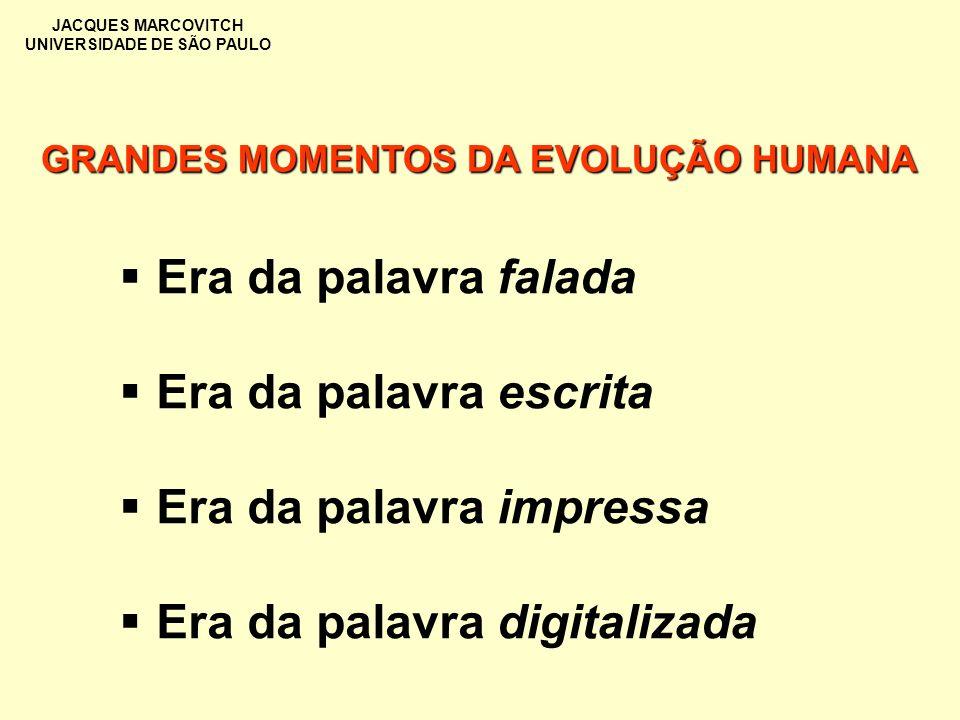 GRANDES MOMENTOS DA EVOLUÇÃO HUMANA