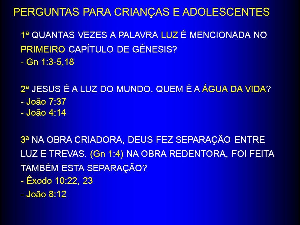 PERGUNTAS PARA CRIANÇAS E ADOLESCENTES