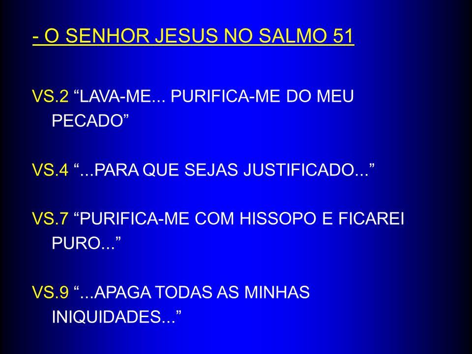 - O SENHOR JESUS NO SALMO 51