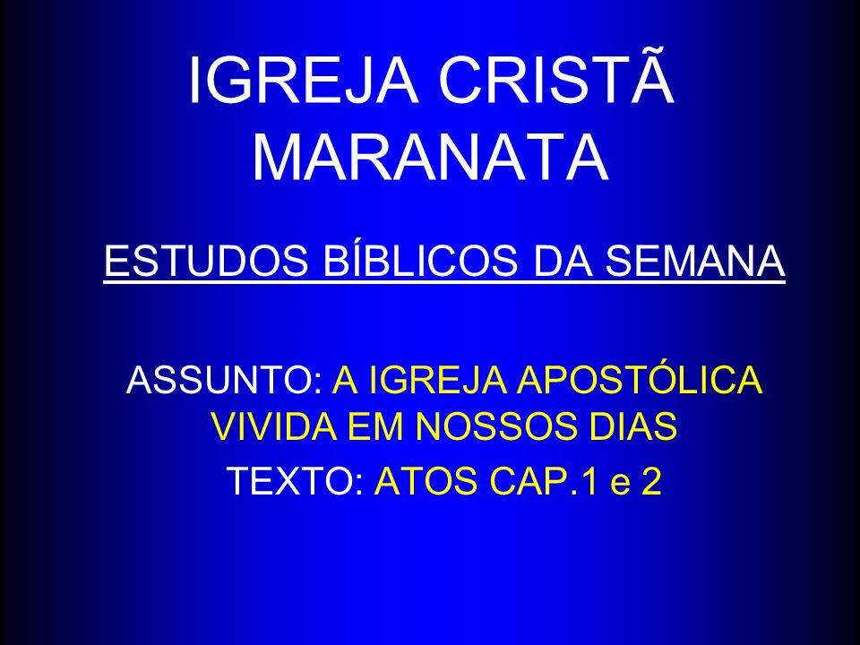 IGREJA CRISTÃ MARANATA