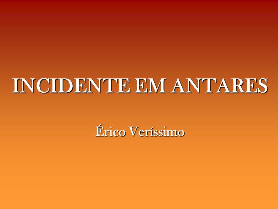 INCIDENTE EM ANTARES Érico Veríssimo