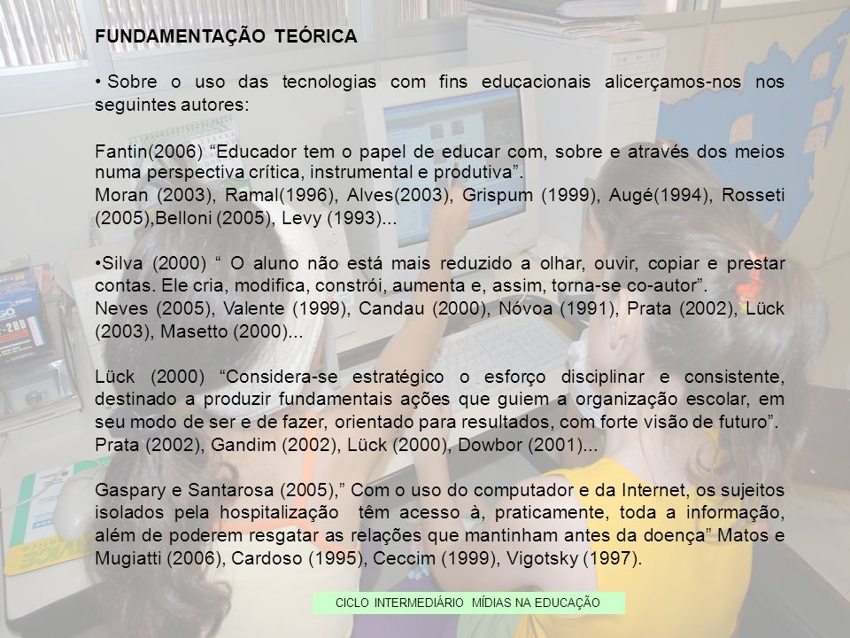 CICLO INTERMEDIÁRIO MÍDIAS NA EDUCAÇÃO