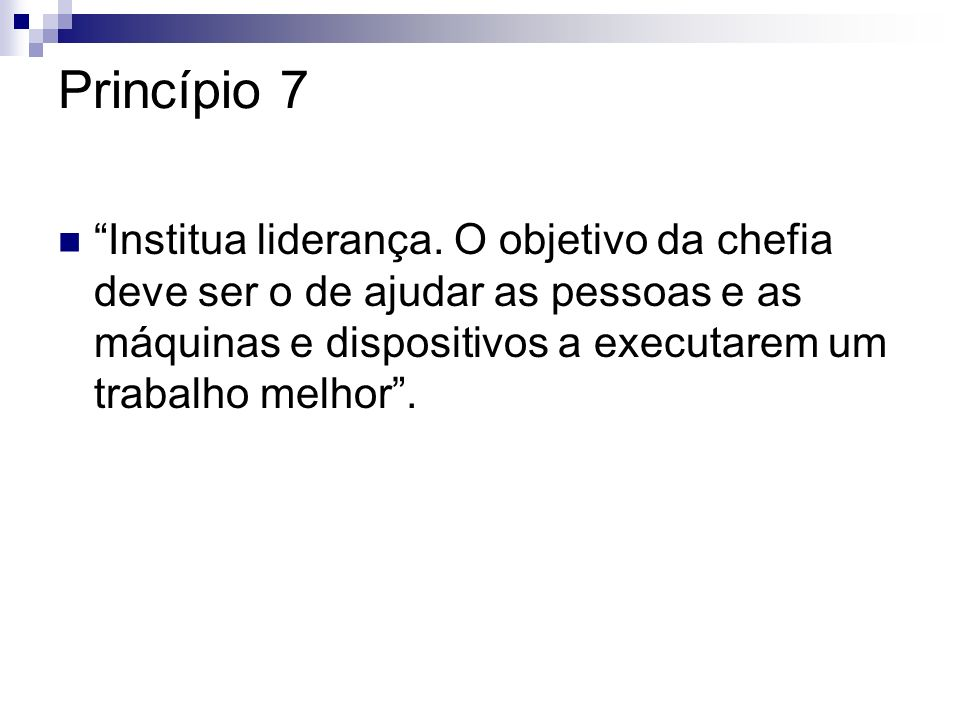 Princípio 7 Institua liderança.
