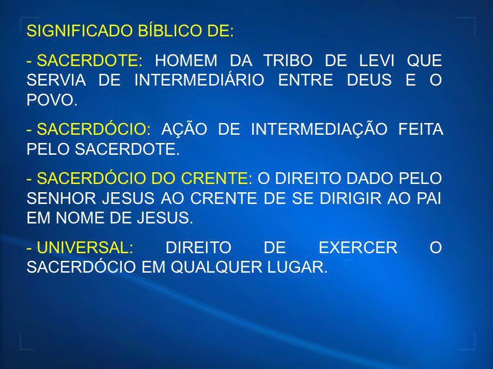 SIGNIFICADO BÍBLICO DE: