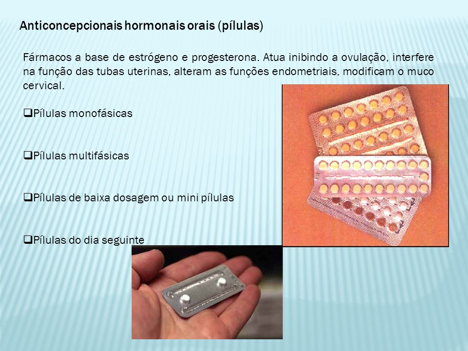 Anticoncepcionais hormonais orais (pílulas)