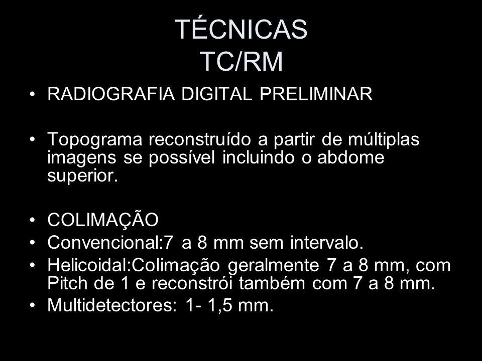 TÉCNICAS TC/RM RADIOGRAFIA DIGITAL PRELIMINAR