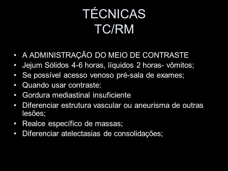 TÉCNICAS TC/RM A ADMINISTRAÇÃO DO MEIO DE CONTRASTE