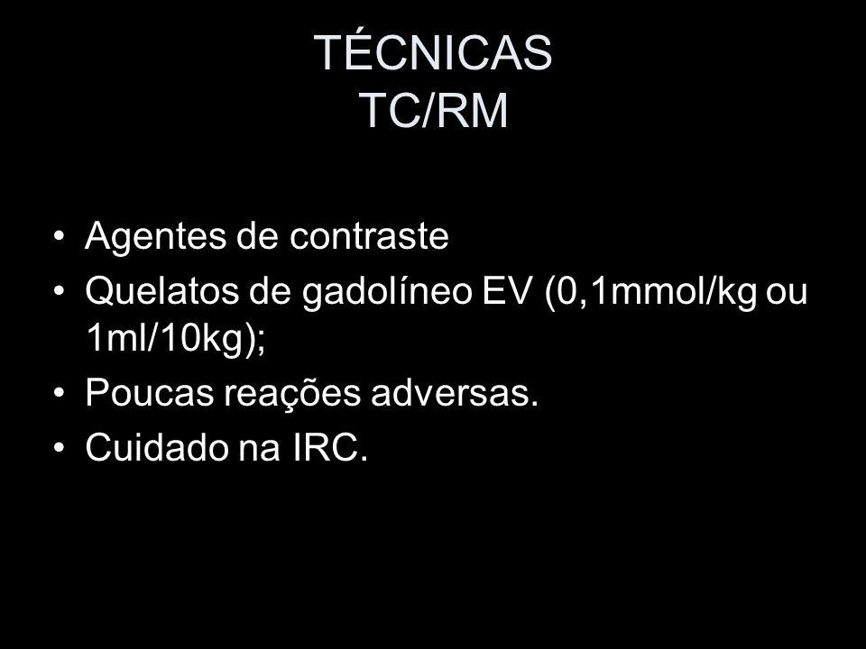TÉCNICAS TC/RM Agentes de contraste