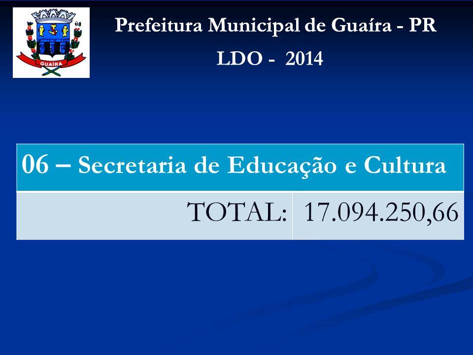 06 – Secretaria de Educação e Cultura