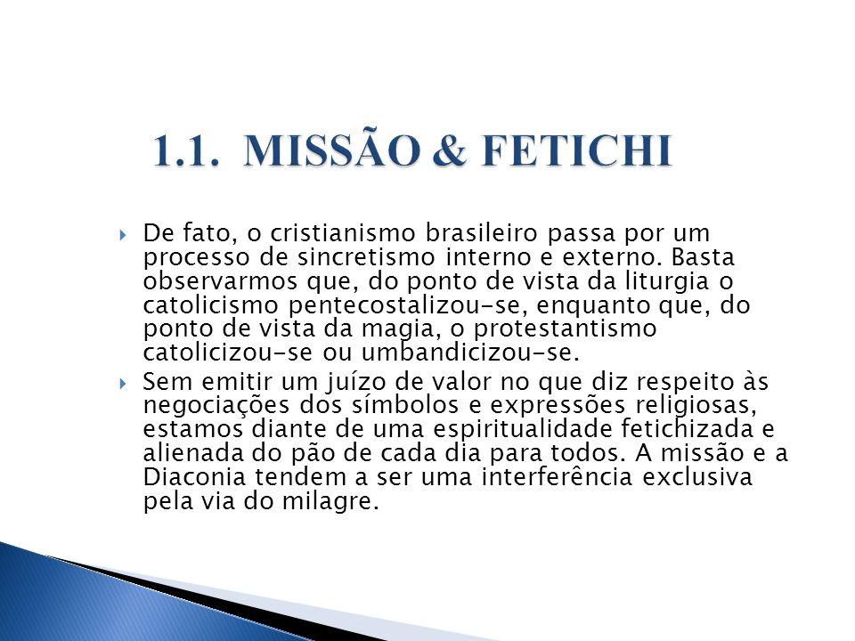 1.1. MISSÃO & FETICHI