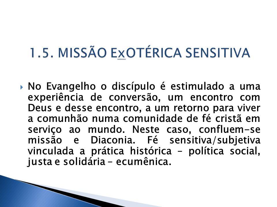 1.5. MISSÃO ExOTÉRICA SENSITIVA