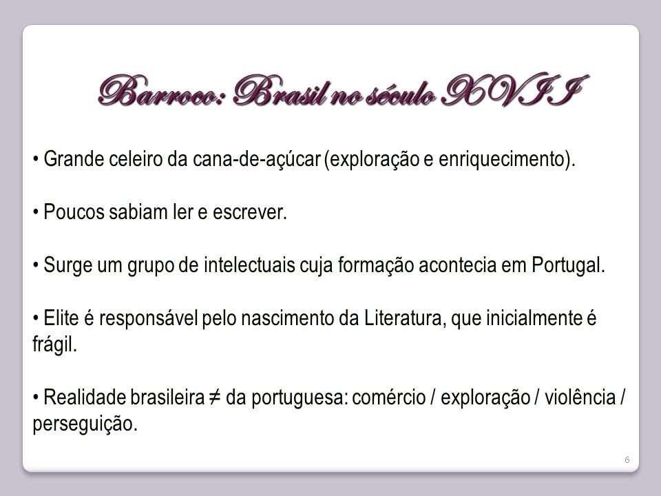 Barroco: Brasil no século XVII