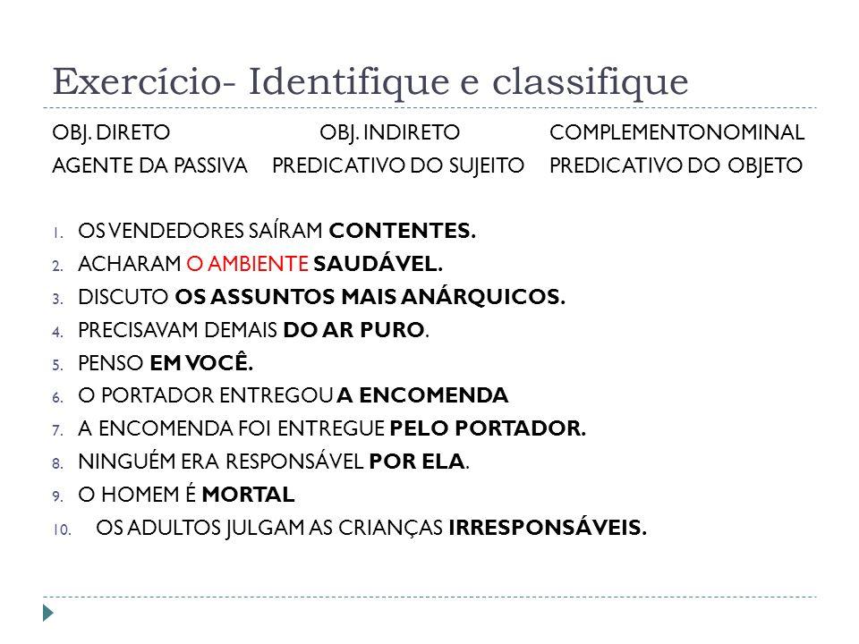 Exercício- Identifique e classifique