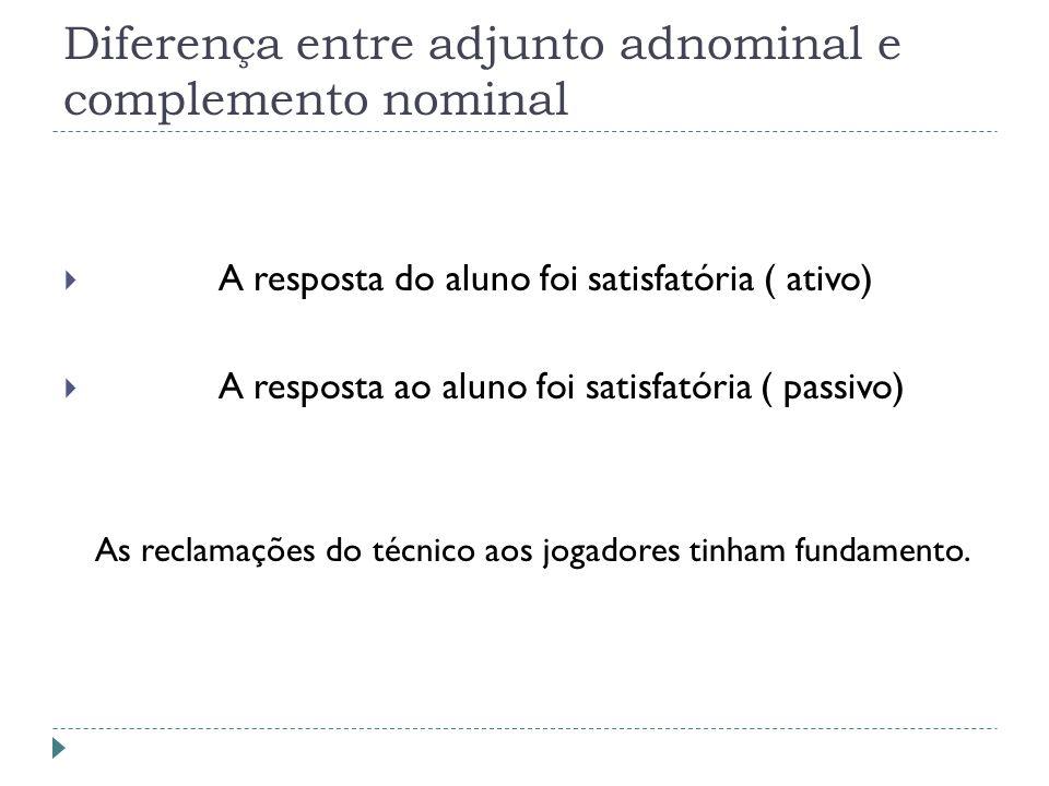 Diferença entre adjunto adnominal e complemento nominal