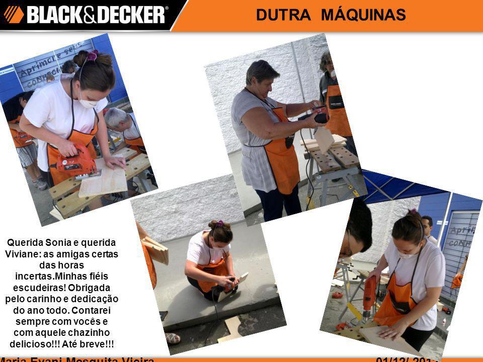 DUTRA MÁQUINAS Maria Evani Mesquita Vieira 01/12/ 2012