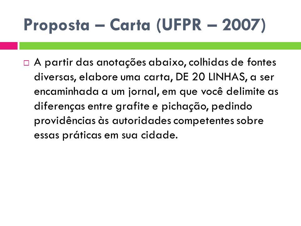 Proposta – Carta (UFPR – 2007)