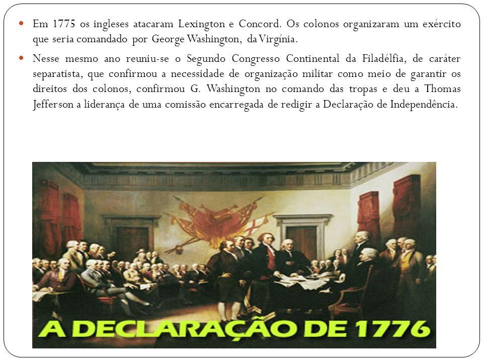 Em 1775 os ingleses atacaram Lexington e Concord